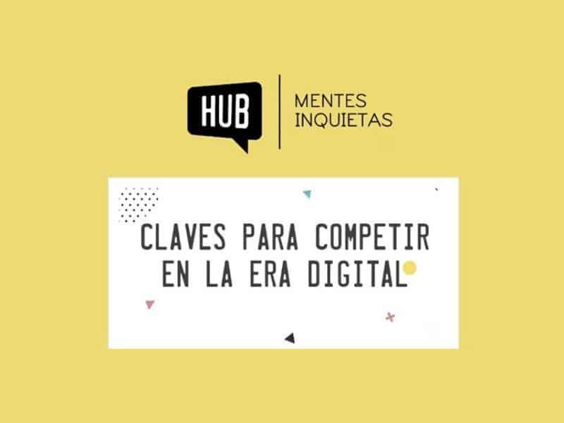 HUB Escuela de Negocios Digital presenta el próximo lunes el Master Digital Business y el Programa de Desarrollo Directivo Digital