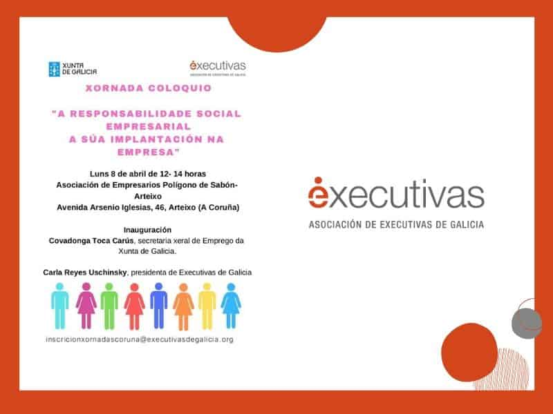 "Executivas organiza la jornada ""RSE a súa implantación na empresa"" en el polígono de Sabón – Arteixo"