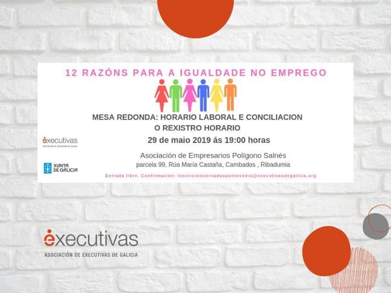 Conciliación e rexistro horario, tema de debate na próxima xornada 12  Razóns para a  Igualdade non  Emprego