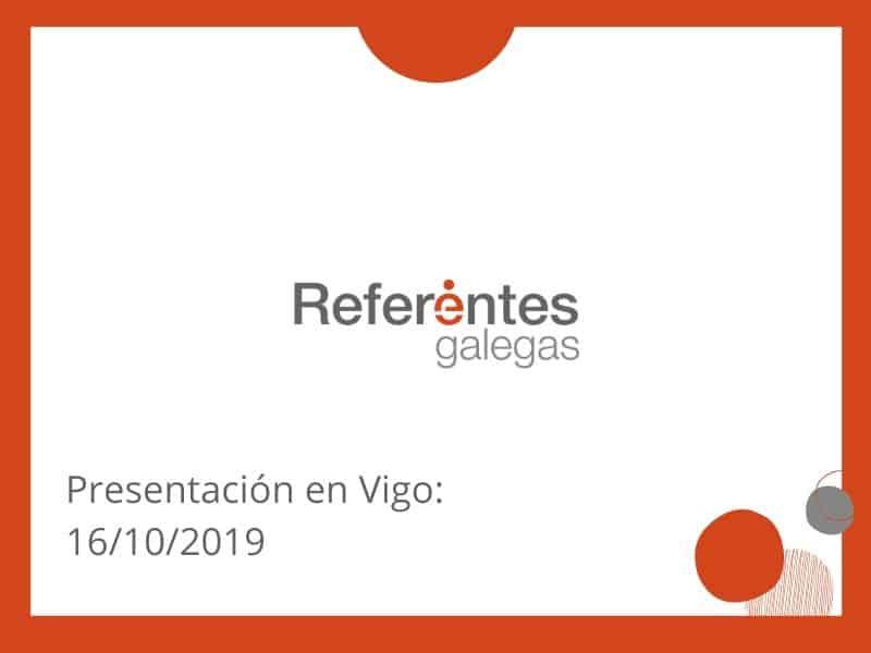 Completo programa para la presentación del proyecto Referentes Galegas en Vigo este miércoles 16 de octubre