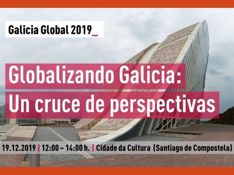 """Jornada """"Globalizando Galicia: un cruce de perspectivas"""" el jueves 19 de diciembre en Santiago de Compostela"""