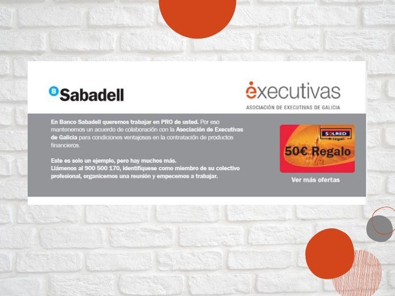 Banco Sabadell, partner de Executivas de Galicia