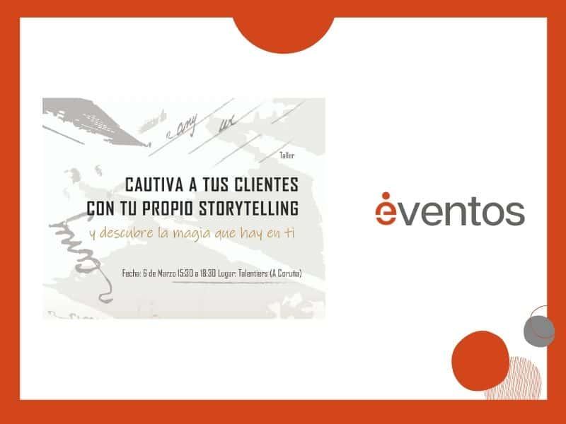 Executivas e  Talentiers organizan un taller de storytelling en Coruña