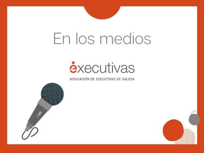 Socias de  Executivas de Galicia nos medios de comunicación
