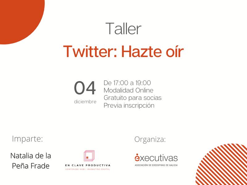 Nuevo taller gratuito para las socias de Executivas sobre Twitter
