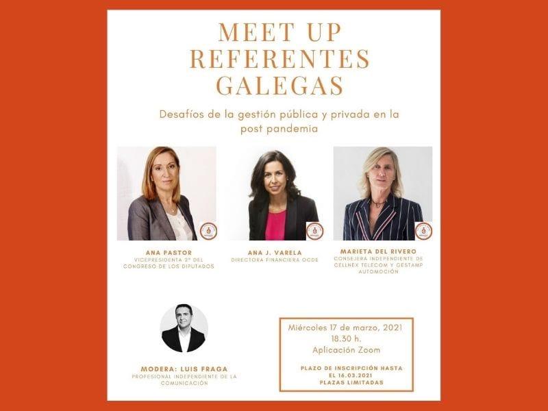 Ana Pastor, Ana J. Varela e Marieta del Rivero debaten sobre xestión pública e privada no segundo Meet up Referentes Galegas