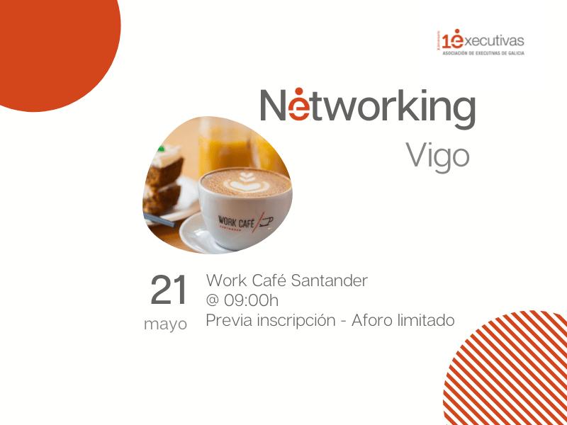 Desayuno Networking en Vigo 21 de mayo